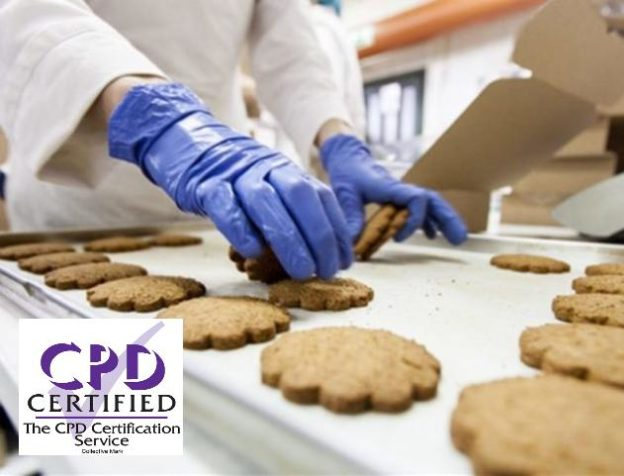 CPD CERTIFIED LEVEL 2 FOOD SAFETY AND HYGIENE FOR MANUFACTURING COURSE