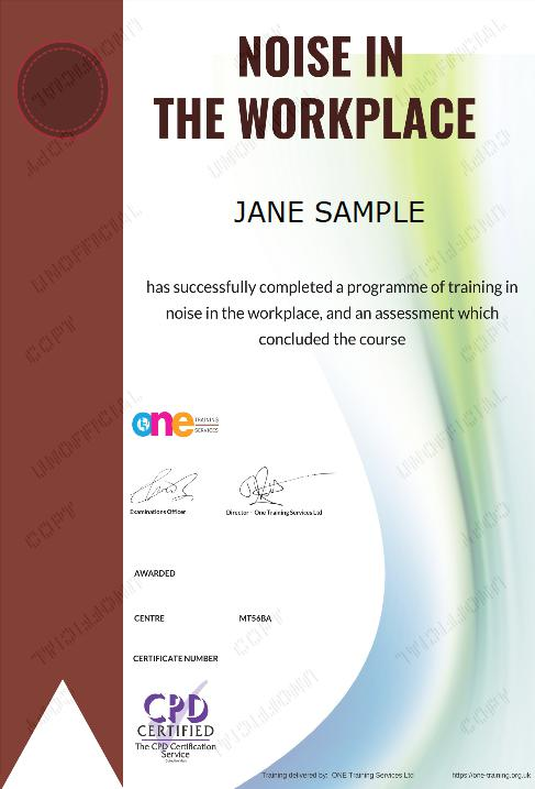 The Final Certificate Of The Noise in the Workplace Course